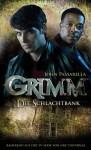 Grimm 2: Die Schlachtbank - John Passarella, Kerstin Fricke