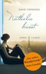 Nathalie küsst: Roman - David Foenkinos, Christian Kolb
