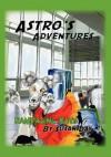 Astro's Adventures: Rampaging Rats - Susan Day