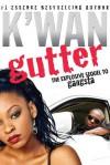 Gutter: A Novel - K'wan