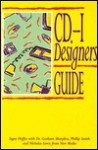 The Cd I Designer's Guide - Signe Hoffos, Philip Smith, R. D. Fletcher