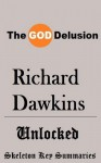 The God Delusion by Richard Dawkins - Summarized - Skeleton Key Summaries