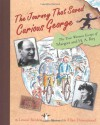 The Journey That Saved Curious George : The True Wartime Escape of Margret and H.A. Rey - Louise Borden, Allan Drummond