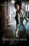 Hinreißend untot: Roman (Cassie Palmer 2) (German Edition) - Karen Chance, Andreas Brandhorst