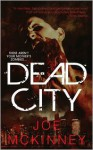 Dead City - Joe McKinney