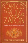 The Prince Of Mist (Niebla #1) - Carlos Ruiz Zafón