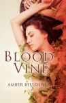 Blood Vine - Amber Belldene