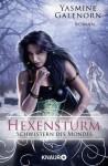 Schwestern des Mondes: Hexensturm: Roman (Knaur TB) (German Edition) - Yasmine Galenorn, Katharina Volk