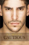 Cautious - E.L. Montes