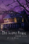The Brown House - Christy Sloat