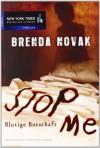 Stop Me - Blutige Botschaft - Brenda Novak