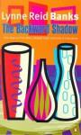 The Backward Shadow - Lynne Reid Banks, Harriet Walter