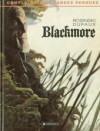 Complainte Des Landes Perdues 2: Blackmore - Jean Dufaux, Grzegorz Rosiński