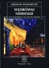 Wędrówki niebieskie, czyli Wszechświat nie tylko dla poetów - Jarosław Włodarczyk