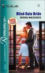 Blind-Date Bride (The Wedding Auction, #2) - Myrna Mackenzie