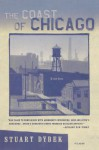 The Coast of Chicago: Stories - Stuart Dybek