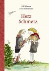 Herz Schmerz - Ulf Nilsson, Ole Könnecke, Lena Ellermann
