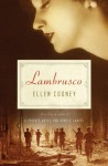 Lambrusco: A Novel - Ellen Cooney