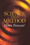 Science and Method - Henri Poincaré