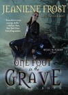 One Foot in the Grave - Tavia Gilbert, Jeaniene Frost