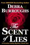 The Scent of Lies - Debra Burroughs
