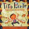 Tito Puente, Mambo King/Tito Puente, Rey del Mambo - Monica Brown, Rafael López