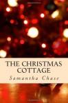 Christmas Cottage - Samantha Chase