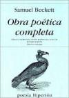 Obra Poetica Completa - Samuel Beckett