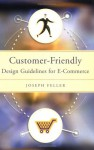 Customer-Friendly: Design Guidelines for E-Commerce - Joseph Feller