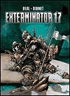 Exterminator 17 - Enki Bilal, Jean-Pierre Dionnet