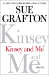 Kinsey and Me: Stories - Sue Grafton
