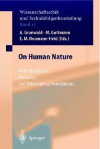 On Human Nature: Anthropological, Biological, And Philosophical Foundations (Ethics Of Science And Technology Assessment) - Armin Grunwald