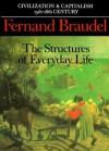 Civilization And Capitalism, 15th 18th Century - Fernand Braudel