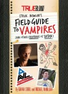 True Blood: A Field Guide to Vampires (and Other Creatures of Satan) - Michael McMillian, Gianna Sobol