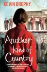 Another Kind of Country - Kevin Brophy