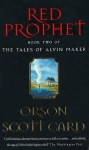 Red Prophet: Number 2 in series (Tales of Alvin Maker) - Orson Scott Card