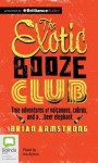 The Exotic Booze Club - Brian Armstrong