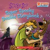 Scooby-Doo! Super Spooky Double Storybook - Jesse Leon McCann, Scholastic Editorial