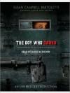 The Boy Who Dared (Audio) - Susan Campbell Bartoletti, David Ackroyd