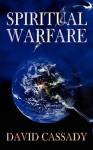 Spiritual Warfare - David Cassady