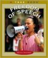True Books: Freedom of Speech: Civics - Christin Ditchfield