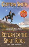 Return of the Spirit Rider - Cotton Smith