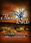 The Thorn Birds - Colleen McCullough, Mary Woods