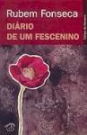 Diário de Um Fescenino - Rubem Fonseca