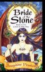 Bride Of The Stone - Josephine Pennicott
