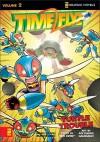 Time Flyz, Volume 2: Turtle Trouble - Ben Avery, Bud Rogers, Adi Darda Gaudiamo