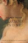 Casanova in Love - Andrew Miller