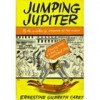 Jumping Jupiter - Ernestine Gilbreth Carey
