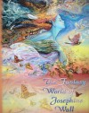 The Fantasy World of Josephine Wall - Josephine Wall