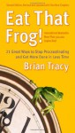 Eat That Frog!: 21 Great Ways to Stop Procrastinating and Get More Done in Less Time: Easyread Super Large 24pt Edition - Brian Tracy